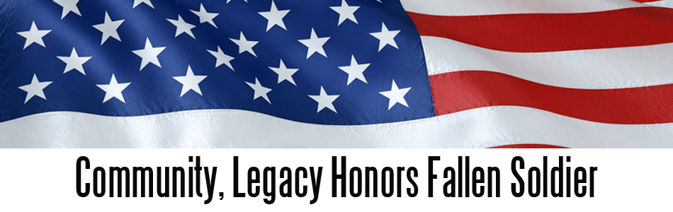 Legacy+Honors+Local+Fallen+Soldier