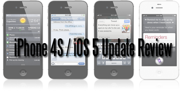 Review: iPhone 4S/ iOS 5 Update