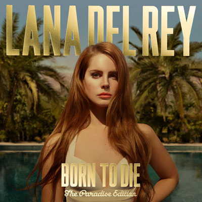 Lana del rey born to die paradise edition tracklist.