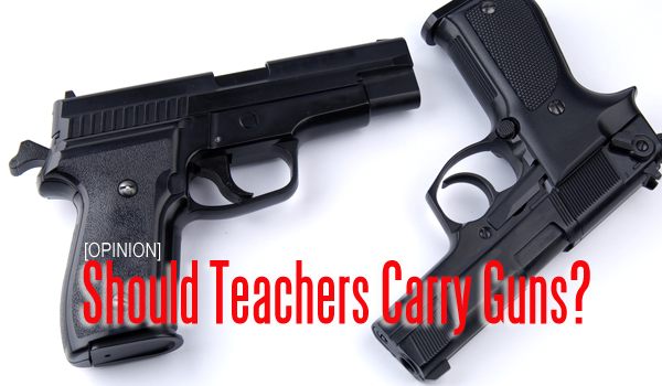 Teachers should be allowed to carry guns at school in order to protect students.