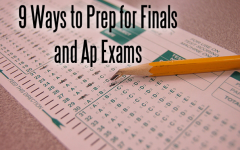 9 Ways to Prep for Finals and Ap Exams