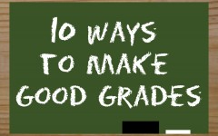 10 Ways to Make Good Grades
