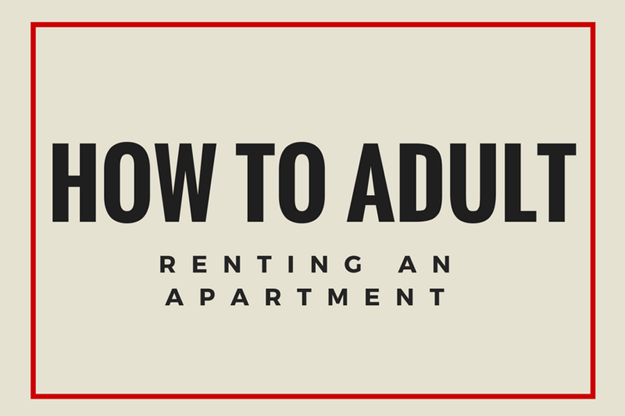 Parents want you to get out of the house? Looking for a place to live? No need for stressing, all you have to do (if you aren't ready to buy a house) is rent an apartment. It's actually not as complicated as it sounds if you follow these easy steps.