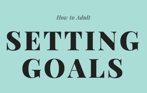 How to Adult: Setting Goals