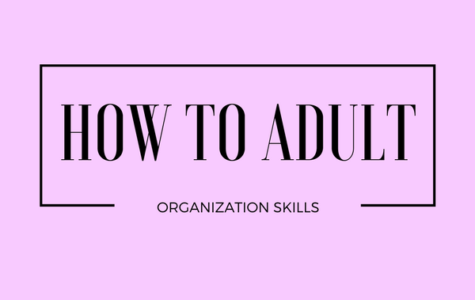 How to Adult: Organization Skills