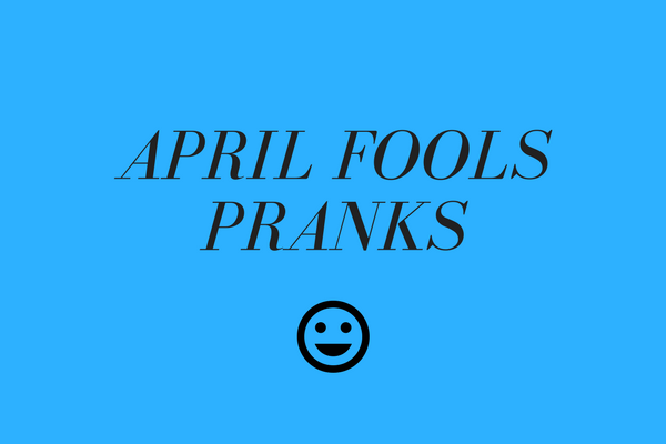 Melissa De La Cruz, writes about different pranks you can pull this April Fools' Day.