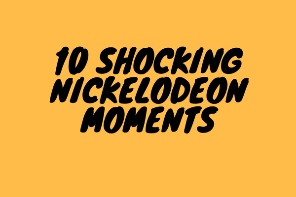 10 Shocking Nickeloden Moments