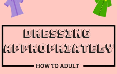 How To Adult: Dressing Appropriately