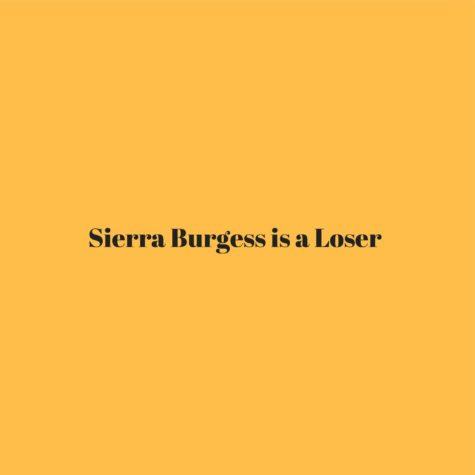 Review: Sierra Burgess is a Loser