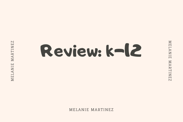 Review: K-12