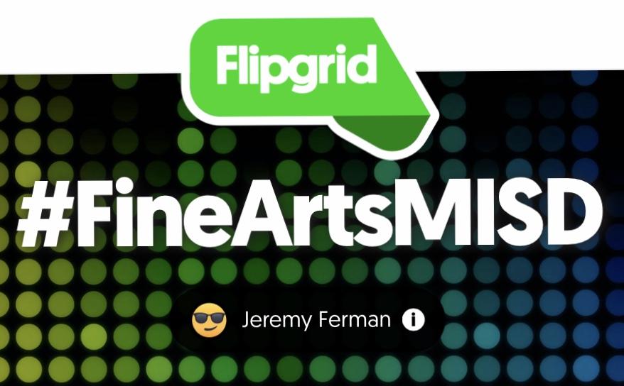 Fine Arts Uses FlipGrid