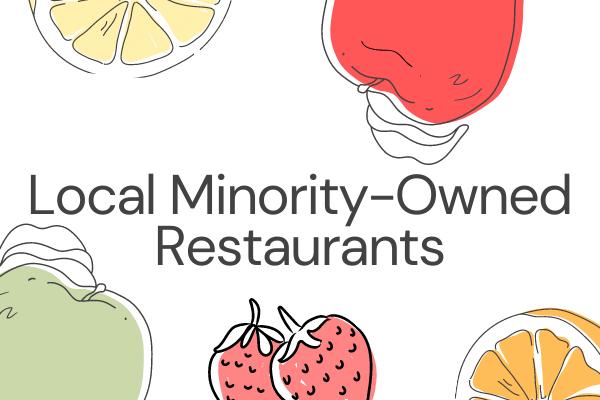 Local Minority-Owned Restaurants