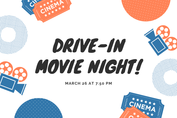 Student Council will show Jumanji 2 and Secret Life of Pets 2 at the drive-in movie on March 26 starting at the Performing Arts Center.
